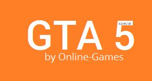 gta_mod_online_games 5 special